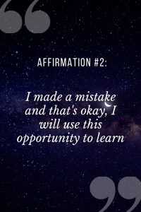 positive affirmations for students saying I made a mstake and that's okay, I will use this opportunity to learn